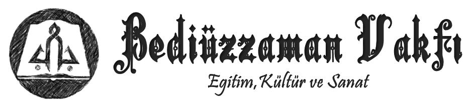 Bediüzzaman Vakfı – Eğitim, Kültür ve Sanat – www.bediuzzamanvakfi.org